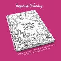 Inspired Coloring - 17 Hand-drawn Coloring Designs with PLR
