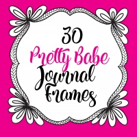 30 Pretty Babe Journal Frames with PLR